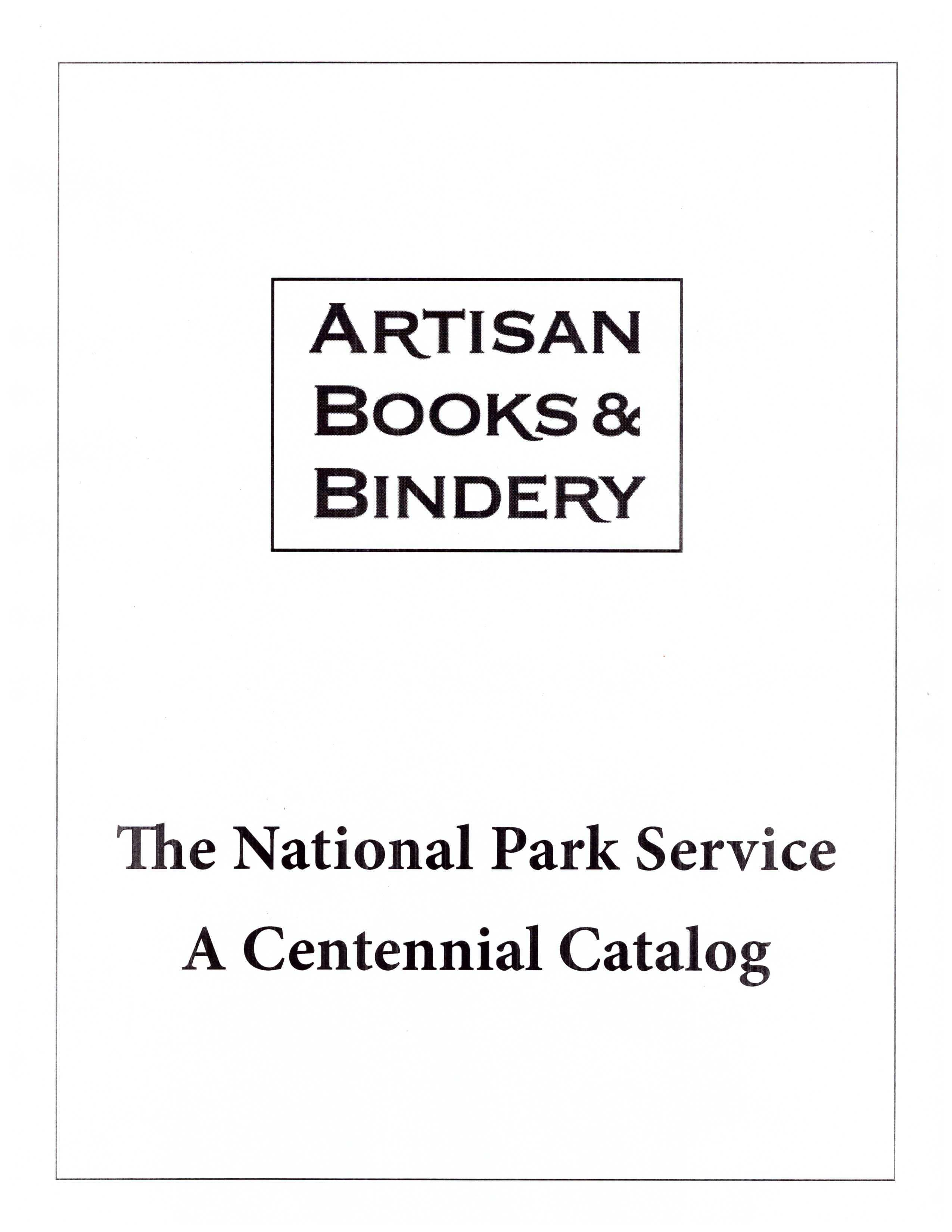 The National Park Service: A Centennial Catalog