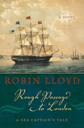 Robin Lloyd: <i>Rough Passage to London</i>