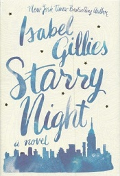 Isabel Gillies: <i>Starry Night</i>
