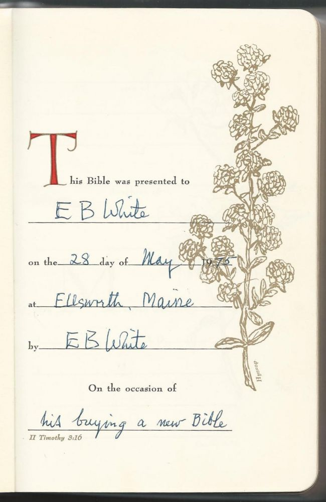 The Holy Bible Containing the Old and New Testaments. E. B. White, Association.