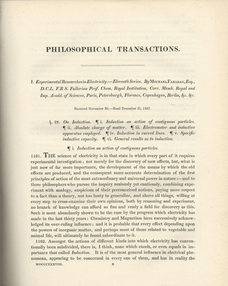 """STEPS TOWARD ELECTRON DISCOVERY: """"Experimental Researches in Electricity -- Eleventh, Supplementary Note, Twelfth, Thirteenth & Fourteenth Series"""" (Philosophical Transactions of the Royal Society of London, Vol. 128 for the Year 1838 Part I & Part II, pp. 1-40, 79-82, 83-124, 125-168, 265-282). Michael Faraday."""