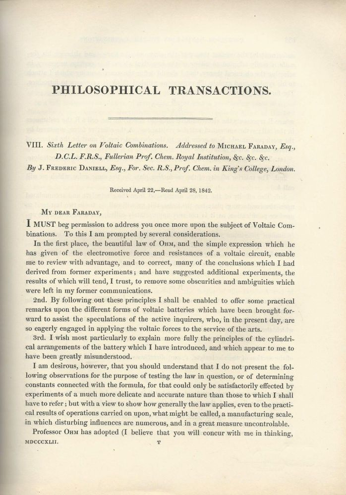 """DANIELL CELL: """"Sixth Letter on Voltaic Combinations"""" (Philosophical Transactions of the Royal Society of London, Vol. 132 for the Year 1842 Part I & Part II, pp. 137-155). J. Frederic Daniell."""