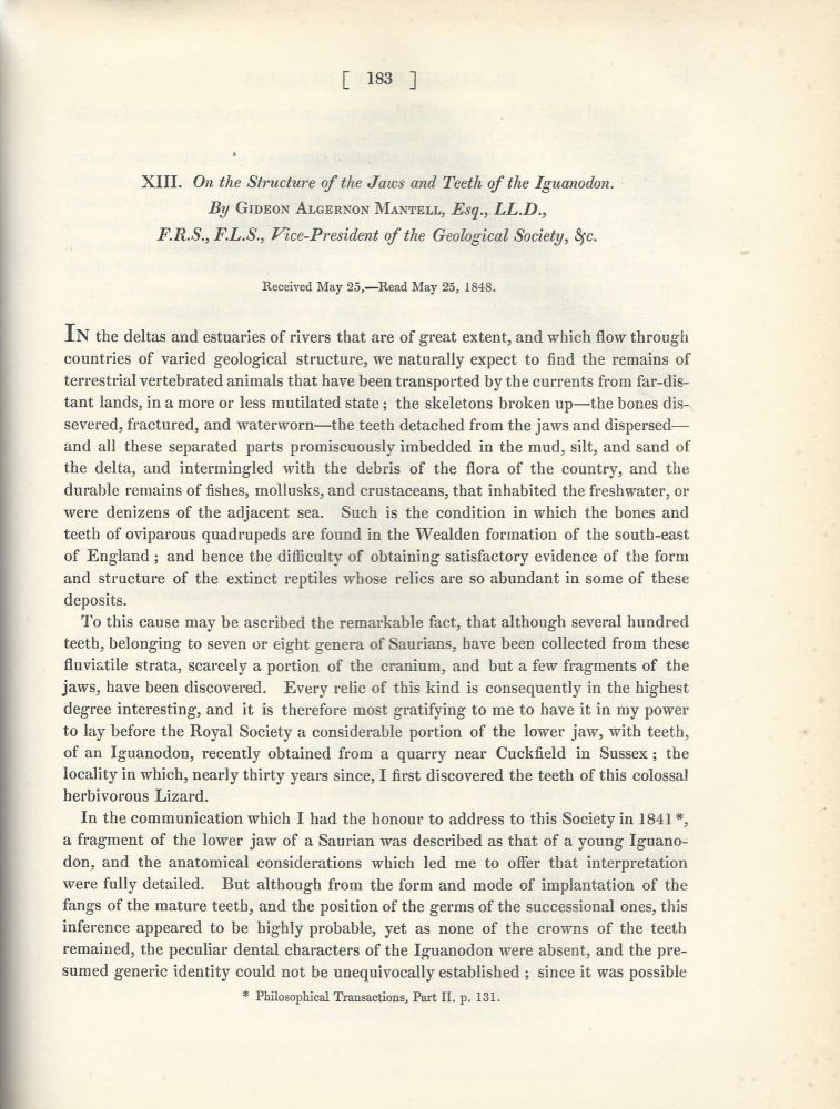 """STUDY OF DINOSAURS CONTINUES: """"Observations on some Belemnites and other Fossil Remains of Cephalopoda, discovered by Mr. Reginald Neville Mantell.."""" and """"On the Structure of the Jaws and Teeth of the Iguanodon"""" (Philosophical Transactions of the Royal Society of London, Vol. 138 for the Year 1848 Part I & Part II, pp. 171-181, 183-202). Gideon Algernon Mantell."""