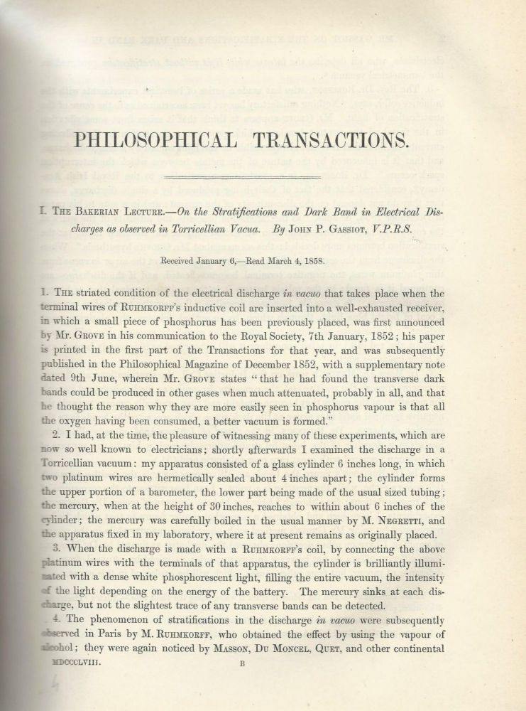 """CATHODE RAYS: """"The Bakerian Lecture -- On the Stratifications and Dark Band in Electrical Discharges as observed in Torricellian Vacua"""" (Philosophical Transactions of the Royal Society of London, Vol. 148 for the Year 1858, pp. 1-16). John P. Gassiot."""