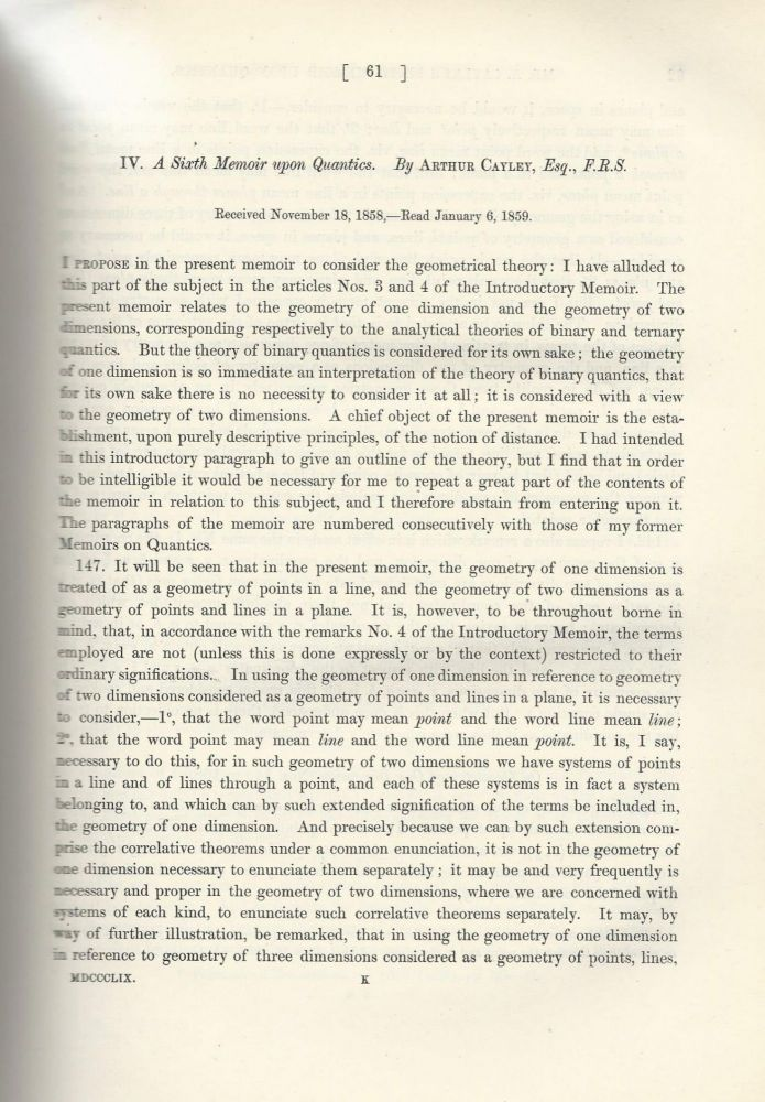"IMAGINARY DIMENSIONS IN GEOMETRY: ""A Sixth Memoir Upon Quantics"" (Philosophical Transactions of the Royal Society of London, Vol. 149 for the Year 1859, pp. 61-90). Arthur Cayley."