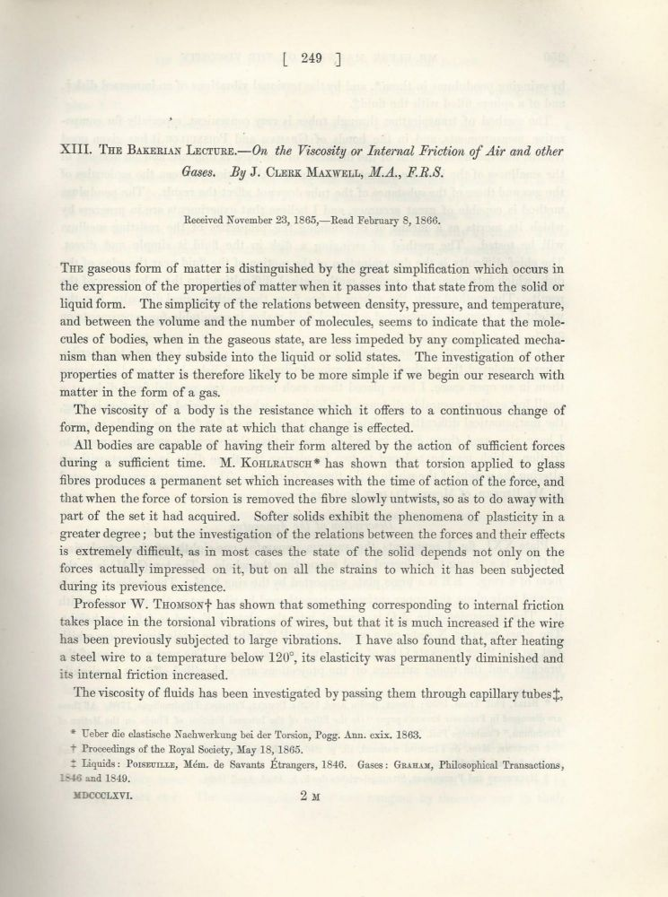 """""""The Bakerian Lecture: On the Viscosity or Internal Friction of Air and Other Gases"""" (Philosophical Transactions of the Royal Society of London, Vol. 156 for the Year 1866, pp. 249-268). J. Clerk Maxwell."""