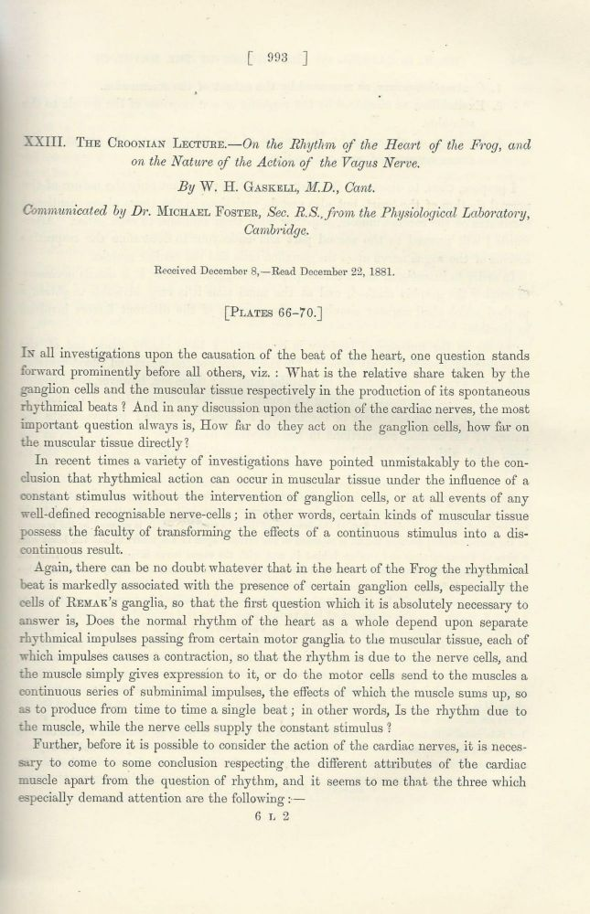 """GASKELL'S NERVES: """"The Croonian Lecture: On the Rhythm of the Heart of the Frog, and on the Nature of the Action of the Vagus Nerve"""" (Philosophical Transactions of the Royal Society of London, Vol. 173 for the Year 1883, Part III, pp. 993-1033). Walter H. Gaskell."""