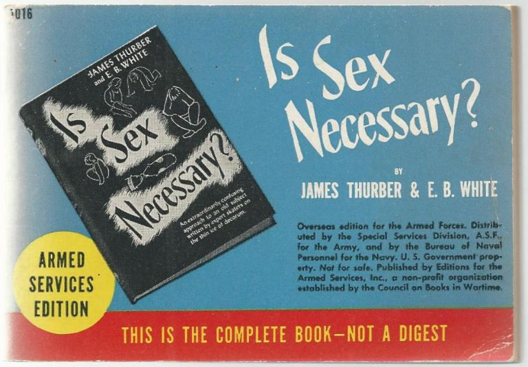 Is Sex Necessary? E. B. White, James Thurber.