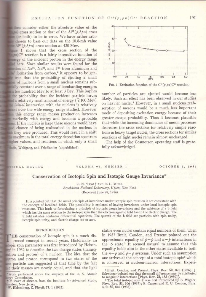 "YANG-MILLS THEORY: ""Conservation of Isotopic Spin and Isotopic Gauge Invariance"" (Physical Review: Volume 96 No. 1 pp. 191-195). Chen-Ning Yang, Robert Mills."