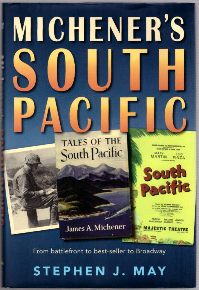 Michener's South Pacific. Stephen J. May.