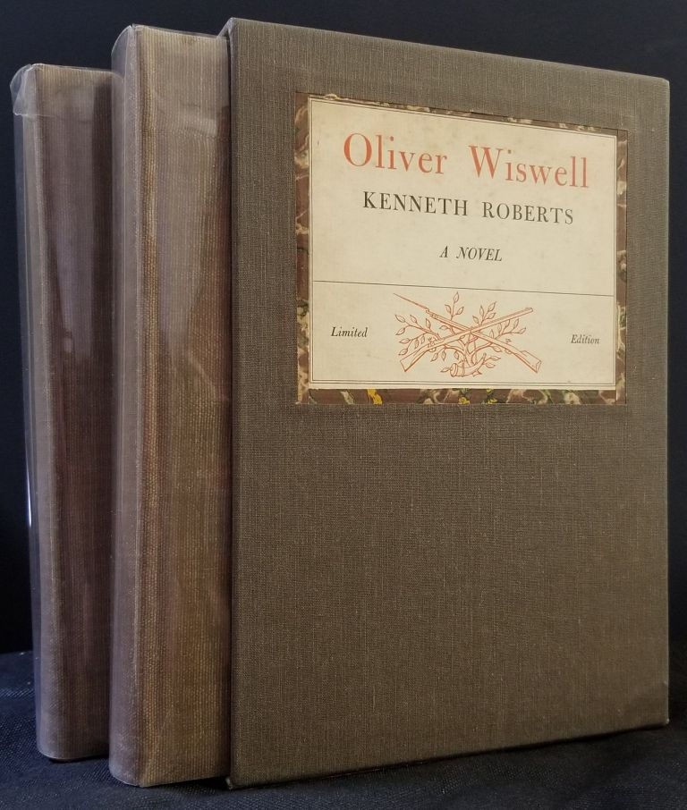 Oliver Wiswell (2 Volumes). Kenneth Roberts.