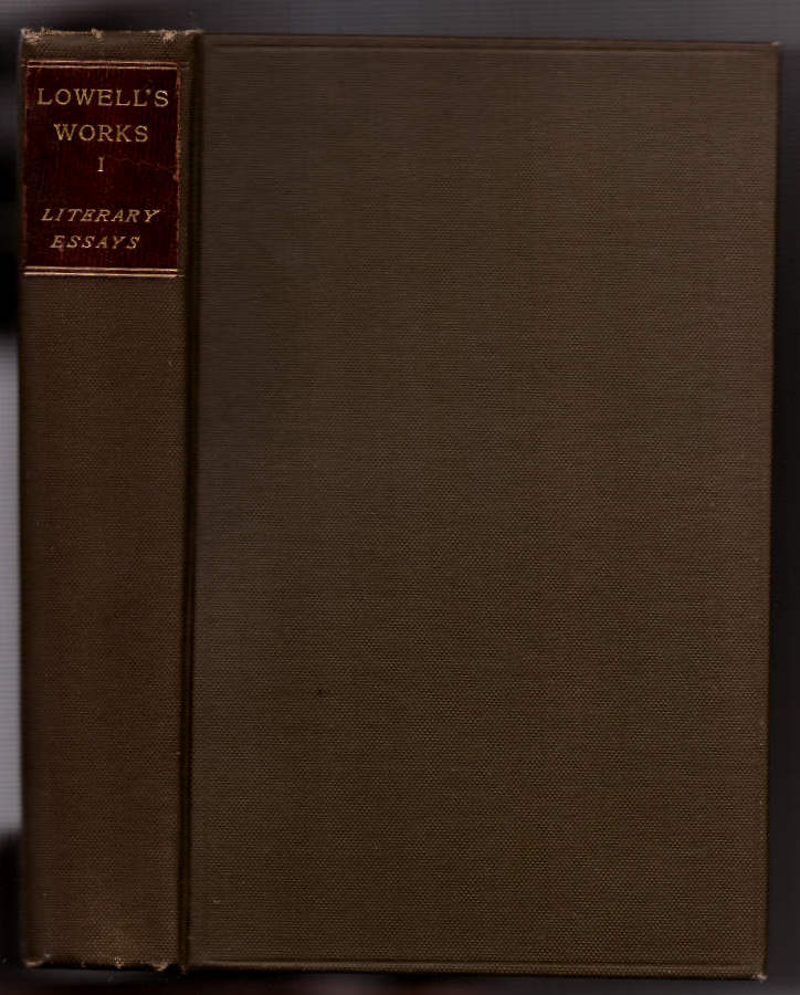Lowell's Works (11 Volumes). James Russell Lowell.