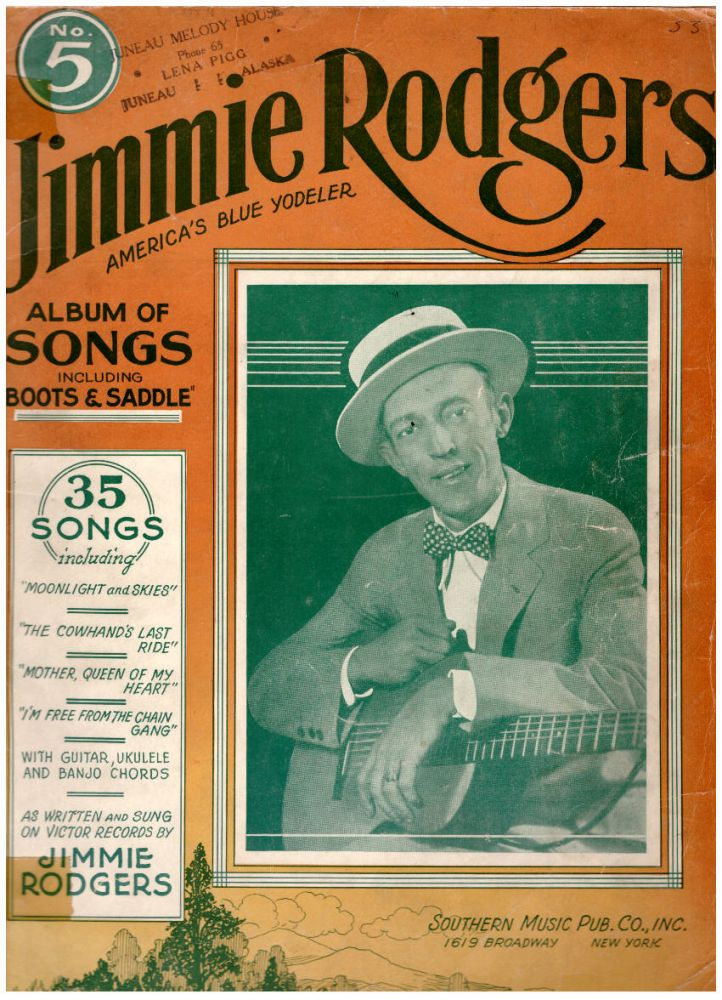Jimmie Rodgers America's Blue Yodeler: Album of Songs No. 5. Jimmie Rodgers.