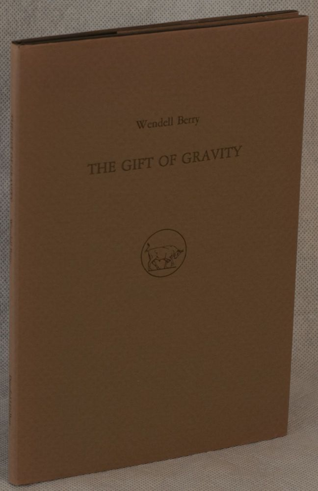 The Gift of Gravity. Wendell Berry, Timothy Engelland, Artist.