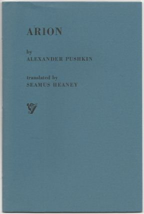 Arion. Alexander Pushkin, Seamus Heaney