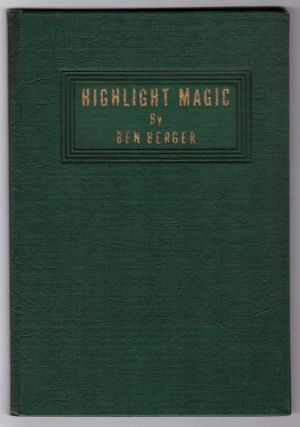 Highlight Magic. Ben Berger