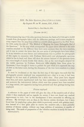 """FIRST PHOTOGRAPHS OF THE SOLAR SPECTRUM IN INFRARED: """"The Bakerian Lecture - Colour Photometry"""" & """"The Solar Spectrum, from [gamma] 7150 to [gamma] 10,000"""" (Philosophical Transactions of the Royal Society of London, Vol. 177 for the Year 1887, pp. 423-456, 457-460)"""