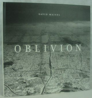 Oblivion. David Maisel, Mark Strand, William L. Fox, Poem