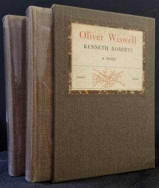 Oliver Wiswell (2 Volumes). Kenneth Roberts