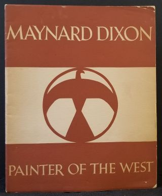 Maynard Dixon: Painter of the West. Arthur Miller, Introduction