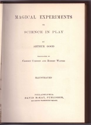 Magical Experiments or Science in Play