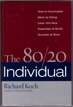 The 80/20 Individual. Richard Koch
